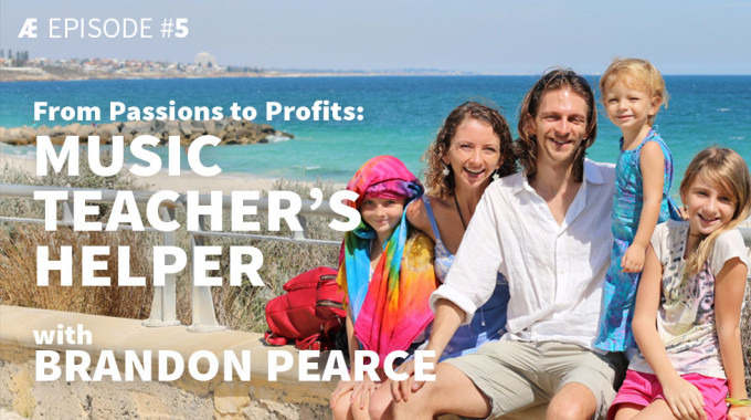 From Passions To Profits: Music Teacher's Helper With Brandon Pearce