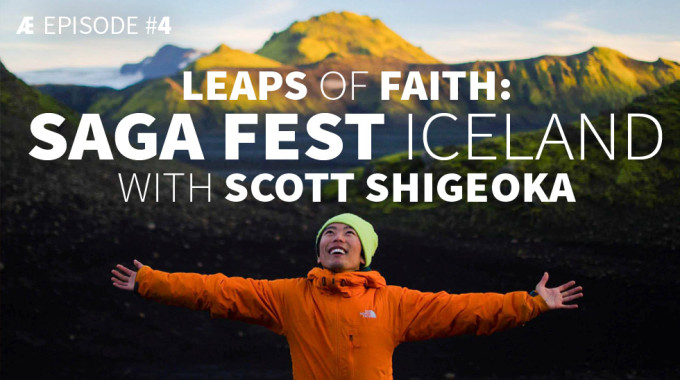 Leaps Of Faith: Saga Fest Iceland With Scott Shigeoka